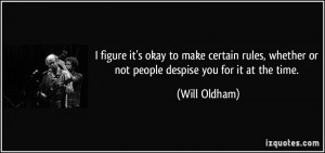 Will Oldham Quote