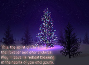 This, the spirit of christmas, that forever and ever endures