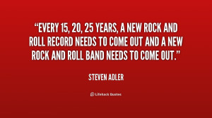 and roll record needs to come out and a new rock and roll band needs ...
