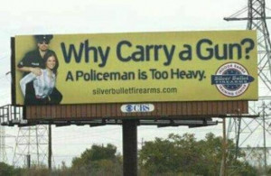 Weapon/Gun Quotes Cartoons Signs-why-carry-gun-policeman-too-heavy.jpg