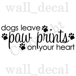 ... Leave-Paw-Prints-On-Your-Heart-Vinyl-Wall-Decal-Sticker-Quote-Love-Pet