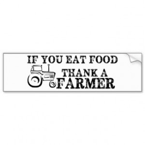 Thank A Farmer Car Bumper Sticker