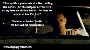 live my life a quarter mile at a time. Nothing else matters. Not the ...