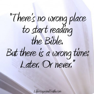 Where to Start Reading the Bible: http://lifehopeandtruth.com/bible ...
