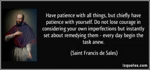 quote-have-patience-with-all-things-but-chiefly-have-patience-with ...