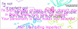 Being Imperfect is What Makes You Beautiful ♥ Profile Facebook ...