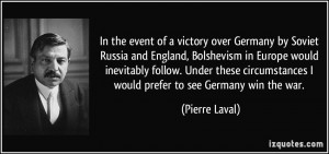 In the event of a victory over Germany by Soviet Russia and England ...