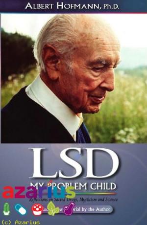 Meer dan zestig jaar na de geboorte van Albert Hofmann's probleem kind ...