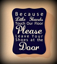 ... Please Remove Your Shoe Sign / Take Shoes Off Sign / No Shoes Sign
