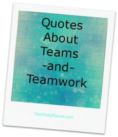 ... quotes dance competition team teamwork quotes dance ideas dance quotes