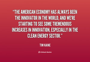 quote-Tim-Kaine-the-american-economy-has-always-been-the-21213.png