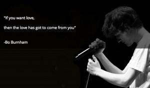 "If you want love…"" -Bo Burnham [585 x 343]"