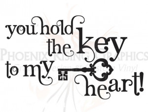 Key to my Heart quote - Vinyl decal - 11