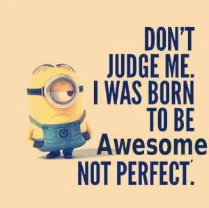 Love those minions. So true!