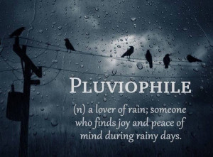 love rainy days, yep I officially have a condition.
