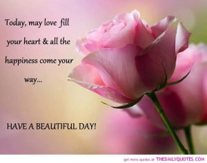 Beautiful Day Quote Happiness Love Lovely Quotes Poem Pictutes Pics