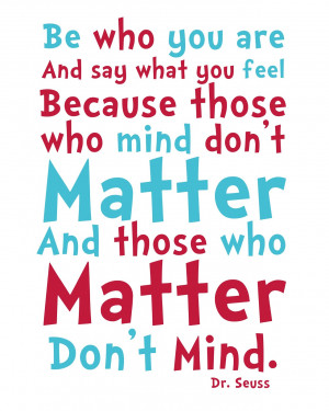 Be+Who+you+Are+Dr+Seuss+Quote+Printable.jpg