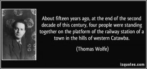 More Thomas Wolfe Quotes