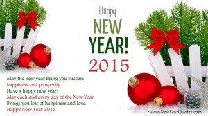 Happy New Years Eve Quotes and Sayings 2015 Status