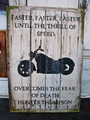Hunter S Thompson Quotes Motorcycle