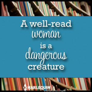 WELL READ WOMAN.....