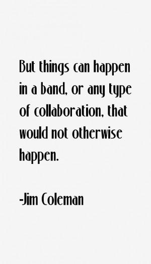 Jim Coleman Quotes & Sayings