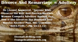 Remarriage Adultery Unless