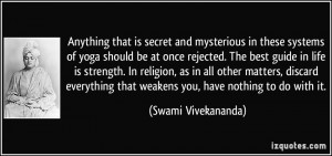 Anything that is secret and mysterious in these systems of yoga should ...