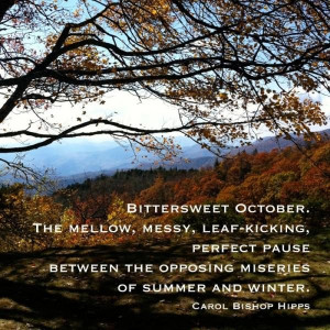 Fall, autumn, quotes, october, sayings, carol bishop hipps