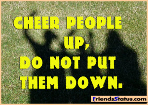 Cheer people up – a positive attitude quotes