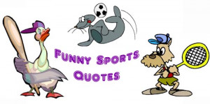 Funny sports quotes