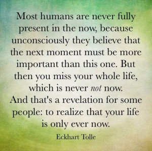 the power of now eckhart tolle quotes quotesgram