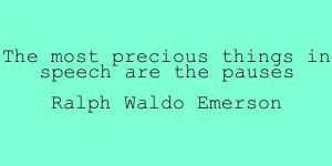 public-speaking-quotes-emerson-pauses
