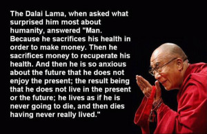 Surprising thing about Humanity by Dalai Lama