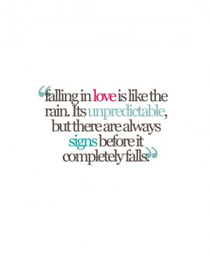 falling in love is like the rain its unpredictable