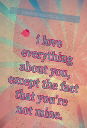 Love Everything About You