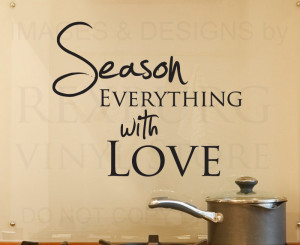 Wall-Decal-Quote-Sticker-Vinyl-Art-Season-Everything-with-Love-Kitchen ...