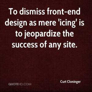 ... -end design as mere 'icing' is to jeopardize the success of any site
