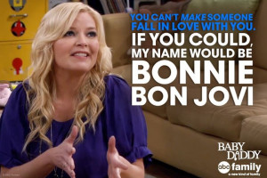 Baby Daddy Baby Daddy Quote - Bonnie