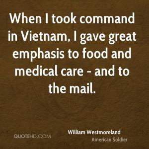 William Westmoreland Medical Quotes