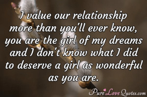 value our relationship more than