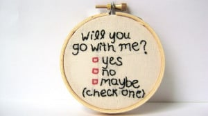 Will You Go Out With Me Quotes Will you go with me,