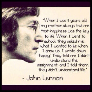 John Lennon. Quote happiness school