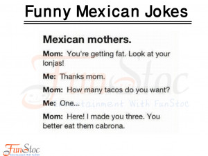 ... mexican pictures with captions funny mexican pictures with quotes in
