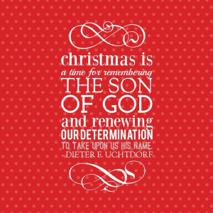 Christmas is a time for remembering the Son of God and renewing our ...