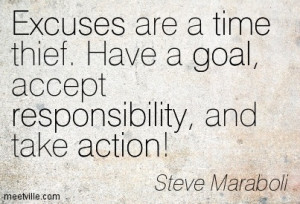 ... Are Time Thief Have A Goal Accept Responsibility And Take Action