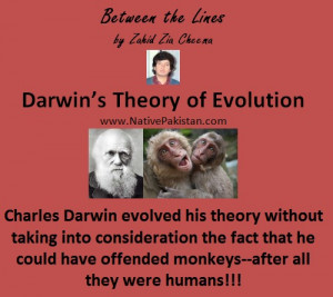 Witty Quotes by Zahid Zia Cheema ; Darwin's theory of Evolution ...