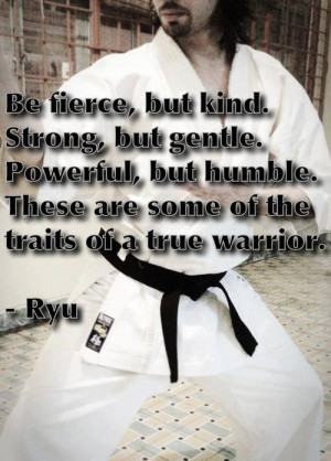 Be fierce, but kind. Strong, but gentle. Powerful, but humble. These ...