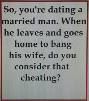 ... Wife Quotes, Funny, I Married A Cheaters, Cheat Bastards, Leaves A