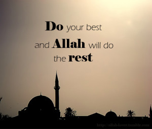 do-your-best-allah-will-do-the-rest.jpg